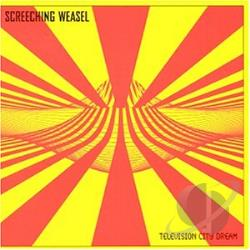 Screeching Weasel - Television City Dream CD Cover Art