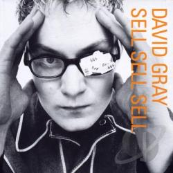 Gray, David - Sell, Sell, Sell CD Cover Art