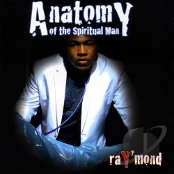 Raymond - Anatomy of the Spiritual Man CD Cover Art