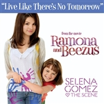 Gomez, Selena & The Scene - Live Like There's No Tomorrow DB Cover Art