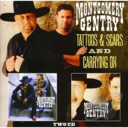 Montgomery Gentry - Tattoos & Scars/Carrying On CD Cover Art