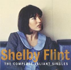 Flint, Shelby - Complete Valiant Singles CD Cover Art