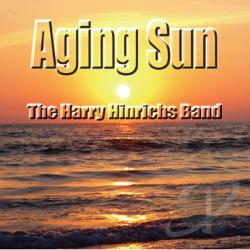 Harry Hinrichs Band - Aging Sun CD Cover Art