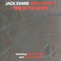 Evans, Jack - Once upon a Time in the North CD Cover Art