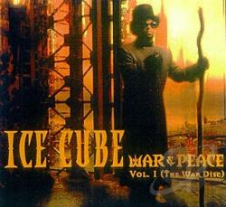 Ice Cube - War & Peace, Vol. I: The War Disc CD Cover Art