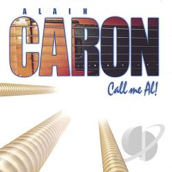 Caron, Alain - Call Me Al! CD Cover Art
