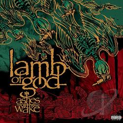 Lamb Of God - Ashes of the Wake CD Cover Art