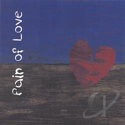King, Noah - Pain Of Love CD Cover Art