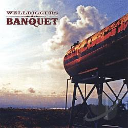 Welldiggers Banquet CD Cover Art