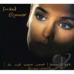 O'Connor, Sinead - I Do Not Want What I Haven't Got CD Cover Art