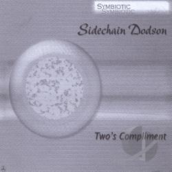 Sidechain Dodson - Two's Compliment CD Cover Art