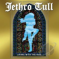 Jethro Tull - Living with the Past CD Cover Art