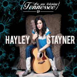 Hayley Stayner - Are You Listening Tennessee EP CD Cover Art