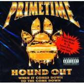 Primetime - Hound Out CD Cover Art