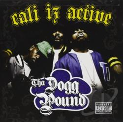 Tha Dogg Pound - Cali Iz Active CD Cover Art