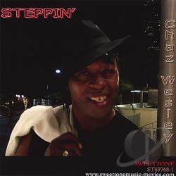 Chaz Wesley - Steppin' CD Cover Art