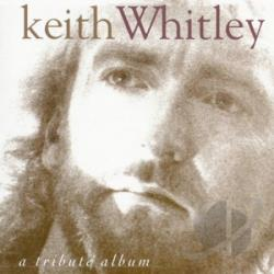 Tribute to Keith Whitley CD Cover Art