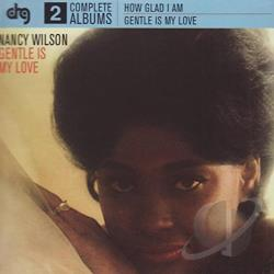 Wilson, Nancy - How Glad I Am/Gentle Is My Love CD Cover Art