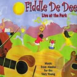 Fiddle De Dee - Fiddle De Dee: Live At the Park CD Cover Art