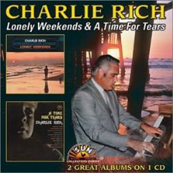 Rich, Charlie - Lonely Weekends/Time for Tears CD Cover Art