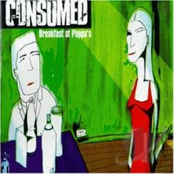 Consumed - Breakfast at Pappa's CD Cover Art