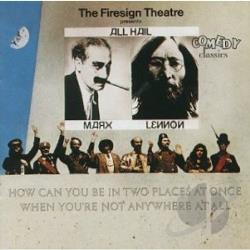 Firesign Theatre - How Can You Be In Two Places At Once When You're Not Anywhere At All CD Cover Art