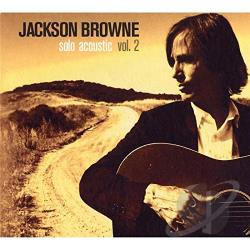 Browne, Jackson - Solo Acoustic, Vol. 2 CD Cover Art