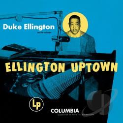 Duke Ellington & His Orchestra / Ellington, Duke - Ellington Uptown CD Cover Art