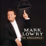 Lowry, Mark - Mark Lowry On Broadway DB Cover Art