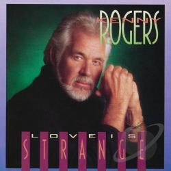 Rogers, Kenny - Love Is Strange CD Cover Art
