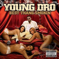 Young Dro - Best Thang Smokin' CD Cover Art