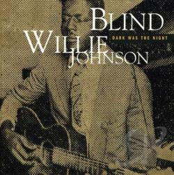 Johnson, Blind Willie - Dark Was the Night CD Cover Art