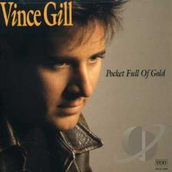 Gill, Vince - Pocket Full of Gold CD Cover Art