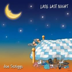 Scruggs, Joe - Late Last Night CD Cover Art