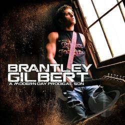 Gilbert, Brantley - Modern Day Prodigal Son CD Cover Art