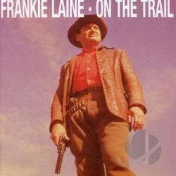 Laine, Frankie - On the Trail CD Cover Art