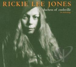 Jones, Rickie Lee - Duchess of Coolsville: An Anthology CD Cover Art