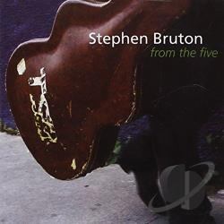 Bruton, Stephen - From the Five CD Cover Art