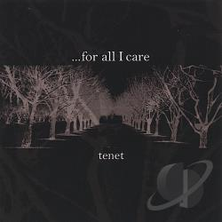 ...for all I care - Tenet CD Cover Art