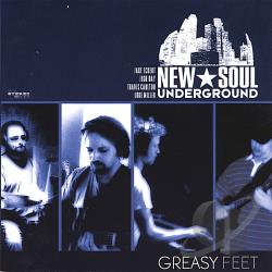 New Soul Underground - Greasy Feet CD Cover Art