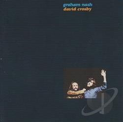 Crosby & Nash / Crosby, David / Nash, Graham - Graham Nash/David Crosby CD Cover Art