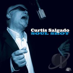 Salgado, Curtis - Soul Shot CD Cover Art