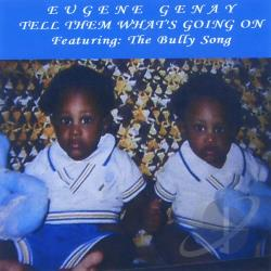 Eugenegenay - Tell Them Whats Going On CD Cover Art