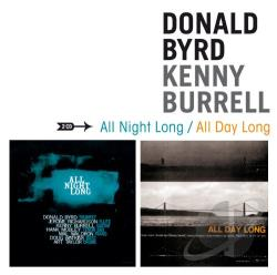 Burrell, Kenny / Byrd, Donald - All Night Long/All Day Long/Two Guitars CD Cover Art