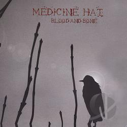 Medicine Hat - Blood & Bone CD Cover Art