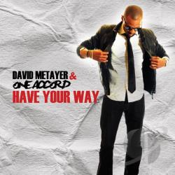Metayer, David - Have Your Way CD Cover Art