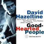 David Hazeltine Quintet - Good-Hearted People CD Cover Art
