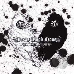 Texas Blood Money - Fight Your Delusions CD Cover Art