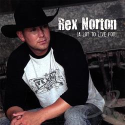 Norton, Rex - Lot to Live For CD Cover Art