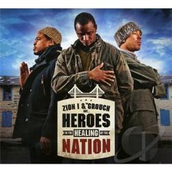 Grouch / Zion I - Heroes In The Healing Of The Nation CD Cover Art